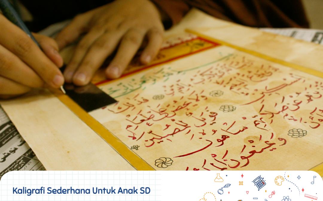 Kaligrafi Sederhana untuk anak SD - Sekolah Prestasi Global