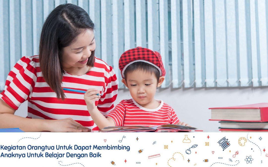 5 kegiatan orang tua untuk dapat membimbing anaknya untuk belajar dengan baik - Sekolah Prestasi Global